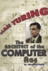 Alan Turing: Architect of the Computer Age Cover