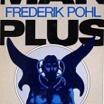 What follows is a spoiler laden discussion of the book Man Plus by Frederik Pohl. Beware if you're worried about such things. Facing mutual self-destruction, the major governmental powers on Earth race into space. One...